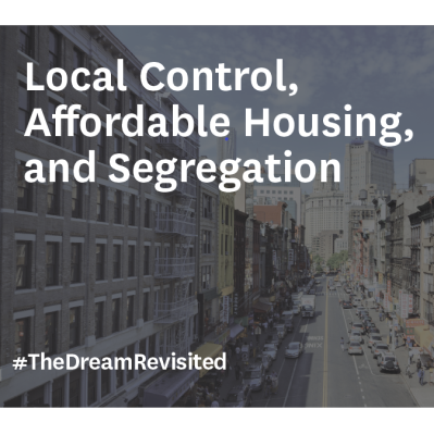 Local Control, Affordable Housing, and Segregation