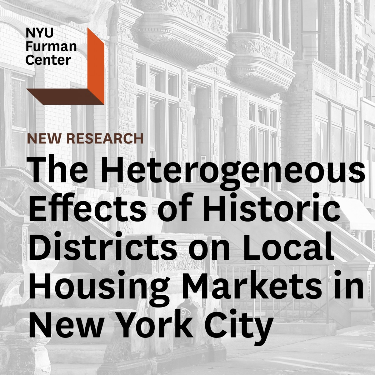 New York City Rental: New Research Explores The Effects Of Historic Districts On
