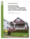 Transforming Foreclosed Properties into Community Assets