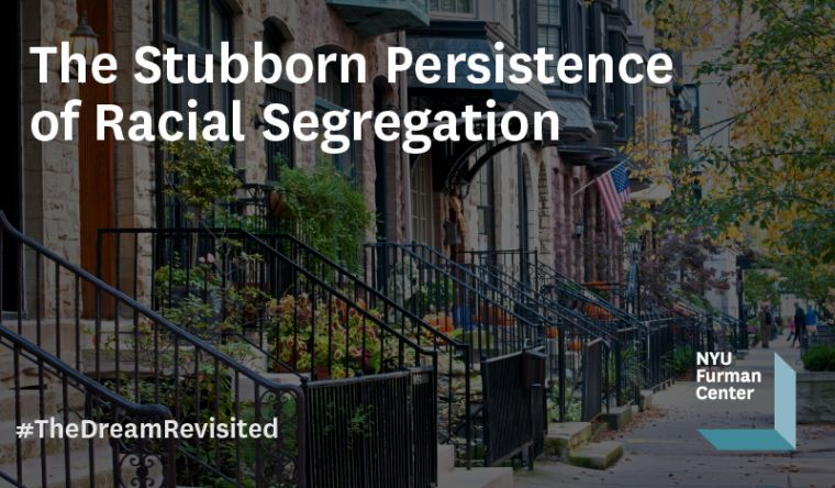 Discussion 22: The Stubborn Persistence of Racial Segregation