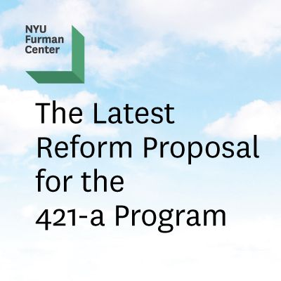 Report: The Latest Reform Proposal For The 421-A Program – Nyu