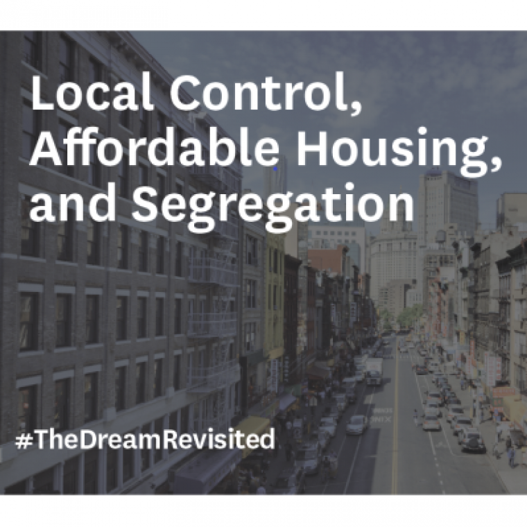 Discussion 26: Local Control, Affordable Housing, and Segregation