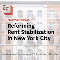 Policy Breakfast - Reforming Rent Stabilization in New York City - November 29, 2018, 8:30-10:00am, at the NYU School of Law - #FCbreakfast