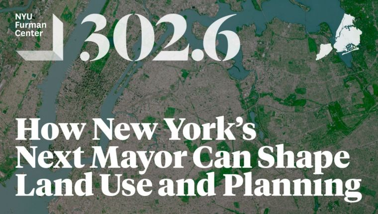 302.6: How New York's Next Mayor can Shape Land Use and Planning over New York Aerial  View